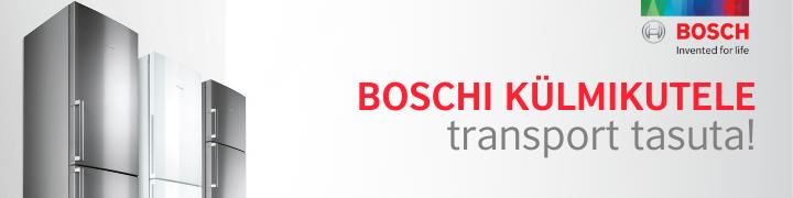 Boschi külmik tasuta koju!